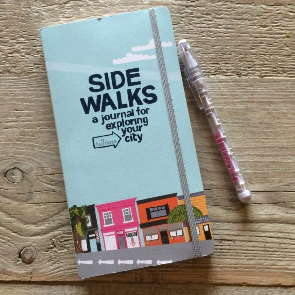 Side walks a journal for exploring your city